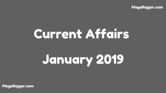 Current Affairs - January 2019