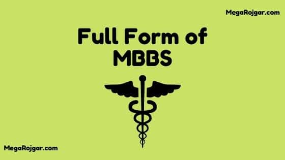 Full Form of MBBS