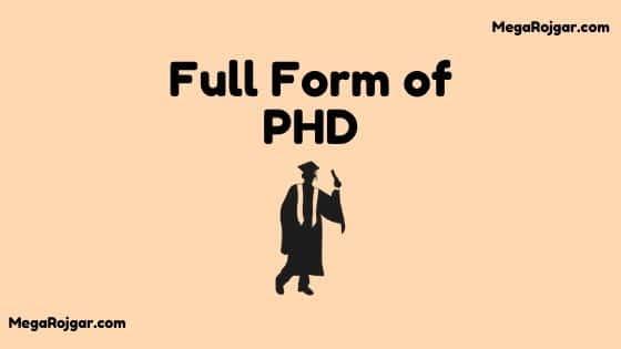 PHD Full Form, Full Form Of PHD