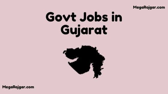 Govt Jobs in Gujarat
