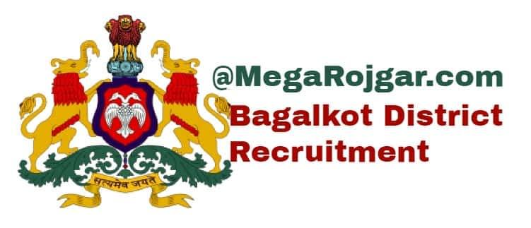 Bagalkot District Recruitment